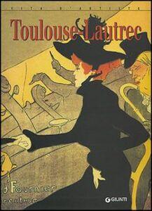 Libro Toulouse-Lautrec Enrica Crispino