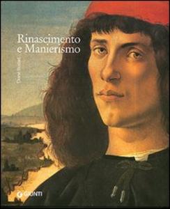 Libro Rinascimento e manierismo. I grandi stili dell'arte occidentale
