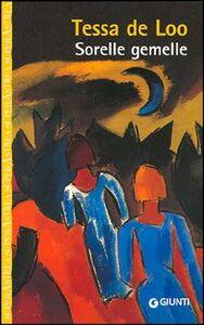 Libro Sorelle gemelle Tessa de Loo