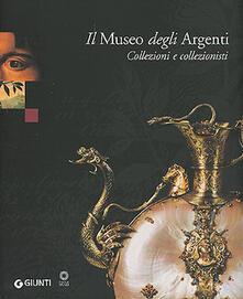 Capturtokyoedition.it Il Museo degli Argenti. Collezioni e collezionisti Image