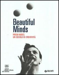 Libro Beautiful Minds. Premi Nobel. Un secolo di creatività