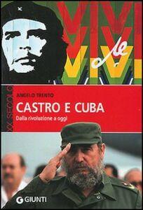 Libro Castro e Cuba. Dalla rivoluzione a oggi Angelo Trento