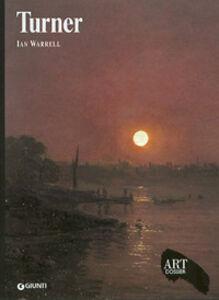 Foto Cover di Turner, Libro di Ian Warrell, edito da Giunti Editore