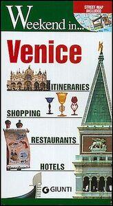 Foto Cover di Venice. Itineraries, shopping, restaurants, hotels, Libro di  edito da Giunti Editore