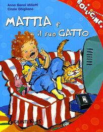 Mattia e il suo gatto. Ediz. illustrata