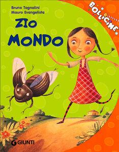 Libro Zio Mondo. Ediz. illustrata Bruno Tognolini , Mauro Evangelista