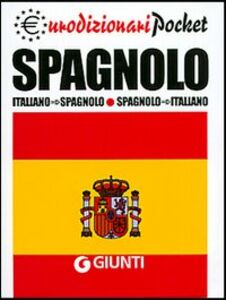 Libro Spagnolo. Italiano-spagnolo, spagnolo-italiano