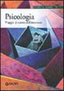 Foto Cover di Psicologia. Viaggio al centro dell'inconscio, Libro di  edito da Giunti Editore