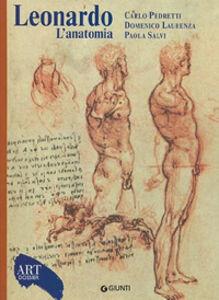 Libro Leonardo. L'anatomia. Ediz. illustrata Carlo Pedretti , Domenico Laurenza , Paola Salvi