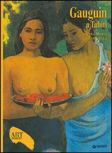 Gauguin a Tahiti. Ediz. illustrata.pdf