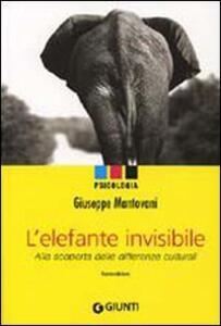 L' elefante invisibile. Alla scoperta delle differenze culturali