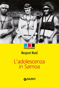 Libro L' adolescenza in Samoa Margaret Mead