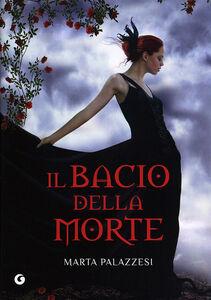 Foto Cover di Il bacio della morte, Libro di Marta Palazzesi, edito da Giunti Editore