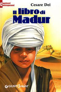 Libro Il libro di Madur Cesare Dei