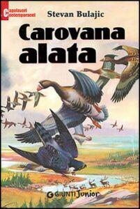 Libro Carovana alata Stevan Bulajic