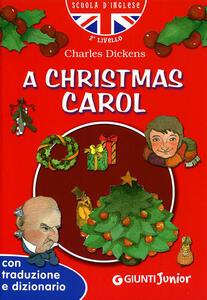 A Christmas Carol. Con traduzione e dizionario