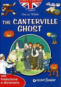 The Canterville ghost. Con traduzione e dizionario