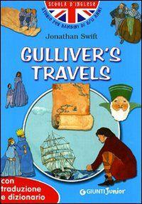 Gulliver's travels. Con traduzione e dizionario