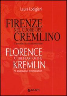 Firenze nel cuore del Cremlino. Lavventura di una ricostruzione-Florence at the heart of the Kremlin. An adventurous reconstruction.pdf
