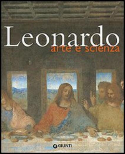 Leonardo. Arte e scienza. Ediz. illustrata - copertina