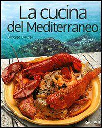 La cucina del Mediterraneo