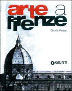 Arte a Firenze - Gloria Fossi - copertina
