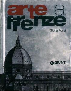 Arte a Firenze - Gloria Fossi - 2