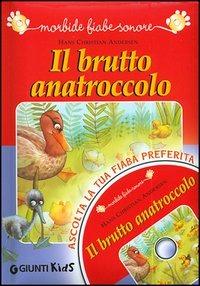 Il Il brutto anatroccolo. Con CD Audio - Andersen Hans Christian - wuz.it