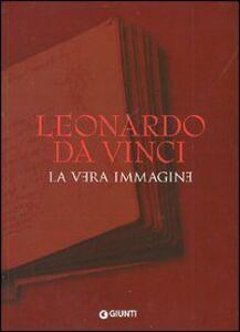 Libro Leonardo da Vinci. La vera immagine