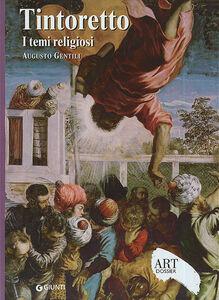 Libro Tintoretto. I temi religiosi. Ediz. illustrata Augusto Gentili