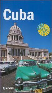 Foto Cover di Cuba, Libro di Danilo Manera,Pietro Scòzzari, edito da Giunti Editore