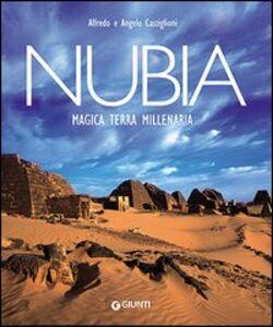 Libro Nubia. Magica terra millenaria Alfredo Castiglioni , Angelo Castiglioni