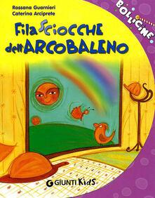 Vastese1902.it Filasciocche dell'arcobaleno Image