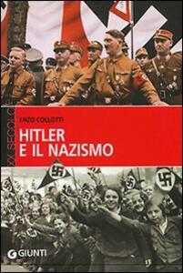 Hitler e il nazismo - Enzo Collotti - copertina