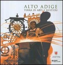 Squillogame.it Alto Adige. Terra di arti e mestieri Image