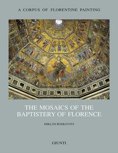 Libro The mosaics of the Baptistery of Florence. Vol. 2 Miklós Boskovits