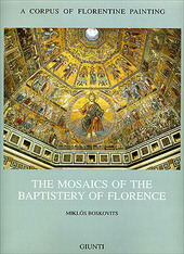 The mosaics of the Baptistery of Florence. Vol. 2