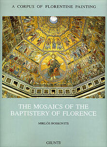 Capturtokyoedition.it The mosaics of the Baptistery of Florence. Vol. 2 Image