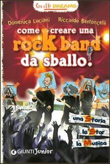 Camfeed.it Come creare una rockband da sballo! Graffi dreams Image