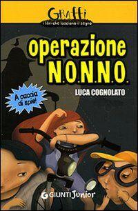 Operazione N.O.N.N.O. A caccia di spie!