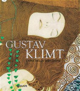 Foto Cover di Gustav Klimt. L'oro della seduzione, Libro di Eva Di Stefano, edito da Giunti Editore