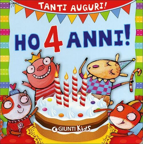 Ho 4 anni! Tanti auguri!