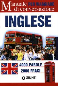 Foto Cover di Inglese per viaggiare. Manuale di conversazione, Libro di  edito da Giunti Editore