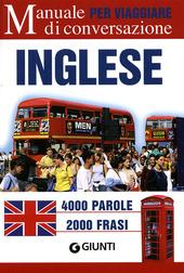 Inglese per viaggiare. Manuale di conversazione