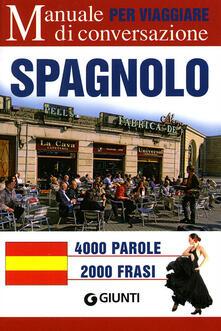 Premioquesti.it Spagnolo per viaggiare. Manuale di conversazione. Ediz. bilingue Image
