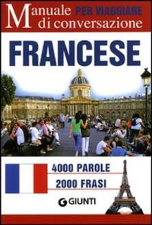 Listadelpopolo.it Francese per viaggiare. Manuale di conversazione Image