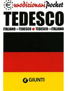 Foto Cover di Tedesco. Italiano-tedesco, tedesco-italiano, Libro di  edito da Giunti Editore