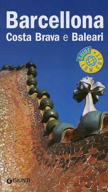 Barcellona, Costa Brava e Baleari. Ediz. illustrata.pdf