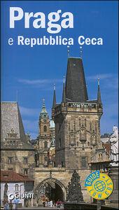 Foto Cover di Praga e Repubblica Ceca, Libro di Guido Persichino,Ivana Kaderabkova, edito da Giunti Editore