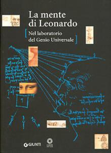 La mente di Leonardo. Nel laboratorio del genio universale. Catalogo della mostra (Firenze, 28 marzo 2006-7 gennaio 2007) - copertina